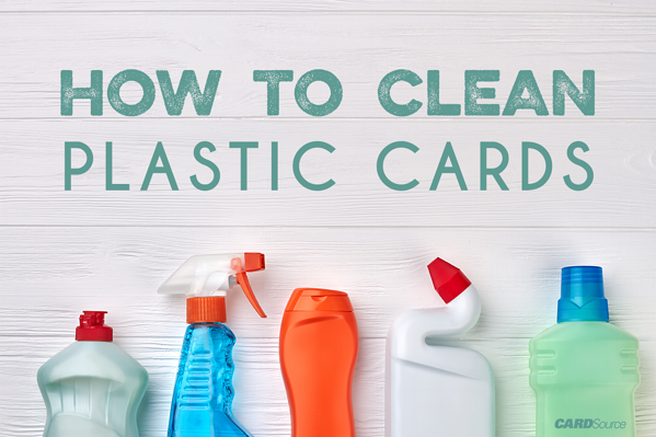 how to clean plastic cards image 1